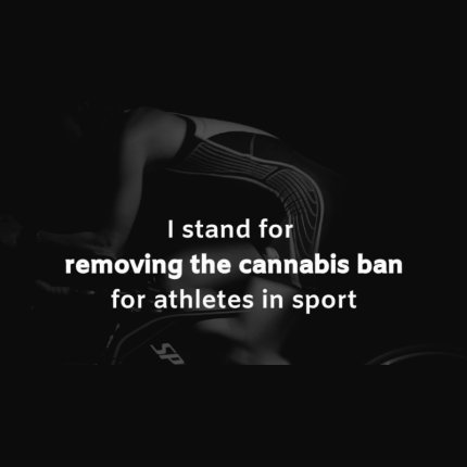 """I stand for removing the cannabis ban for athletes in sport"" is superimposed over a black and white image of a bicycle racer."