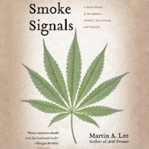 Smoke Signals by Martin A. Lee