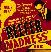 """The War on Cannabis- """"Reefer Madness"""""""