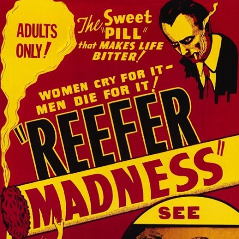 """The War on Cannabis """"Reefer Madness"""""""